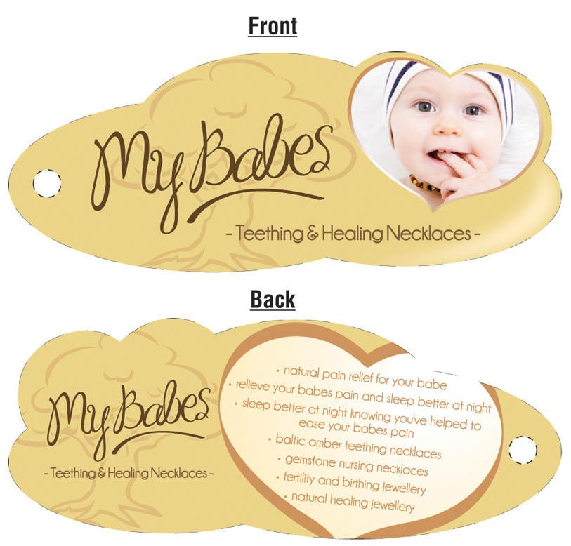 Contest Entry #                                        53                                      for                                         Print & Packaging Design for My Babes Teething & Healing Necklaces