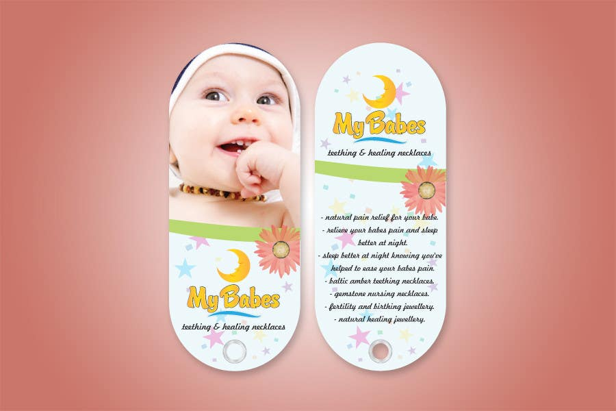 Contest Entry #                                        45                                      for                                         Print & Packaging Design for My Babes Teething & Healing Necklaces