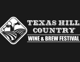 danumdata tarafından Logo Design for Texas Hill Country Wine & Brew Fest için no 71