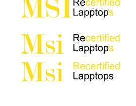 "#11 for Create a logo that says ""MSI Recertified Laptops"" by fmsabur72"