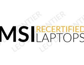 "#4 for Create a logo that says ""MSI Recertified Laptops"" by LeoDumontier"