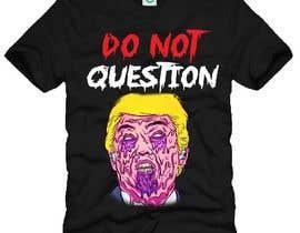 #11 untuk Trump They Live Design oleh anams