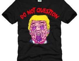 #12 untuk Trump They Live Design oleh anams