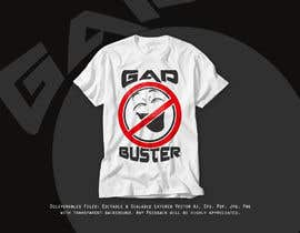 #95 untuk GAP BUSTER Logo T-shirt design oleh AfridiGraphics