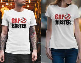 #126 pёr GAP BUSTER Logo T-shirt design nga GDProfessional