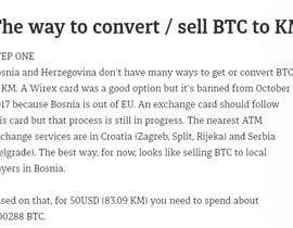 #1 for Teach me how to convert Bitcoin into a particular local currency (the Bosnia-Herzegovina Convertible Mark) af sisicirnes