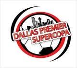 Graphic Design Inscrição do Concurso Nº9 para Logo Design for Dallas Premier Supercopa