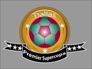 Graphic Design Inscrição do Concurso Nº236 para Logo Design for Dallas Premier Supercopa