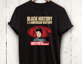 #8 untuk Black History T-Shirt Design oleh rnog