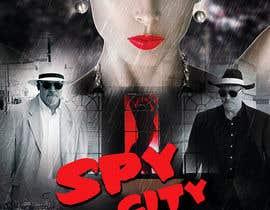 "jamieteoh tarafından Create a Movie Poster - ""Spy City"" için no 29"