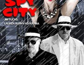 "FRFarq tarafından Create a Movie Poster - ""Spy City"" için no 46"