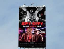 "shoriful94 tarafından Create a Movie Poster - ""Spy City"" için no 41"