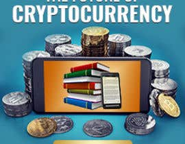#27 for Banner Ads for Online Advertising Promoting an eBook on Cryptocurrency by siambd014