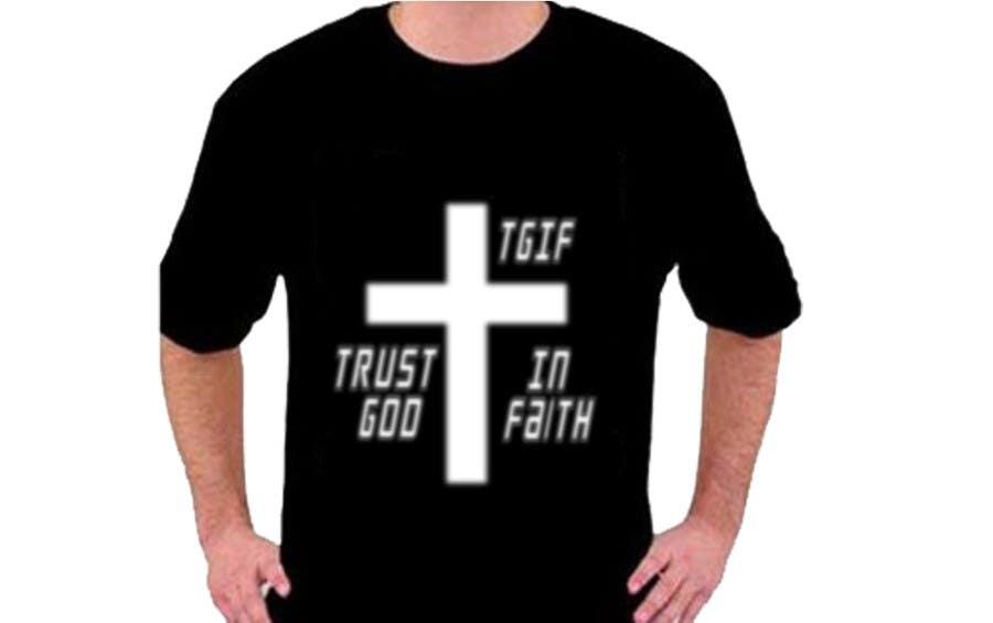 Penyertaan Peraduan #                                        21                                      untuk                                         Design a T-Shirt for faith based company