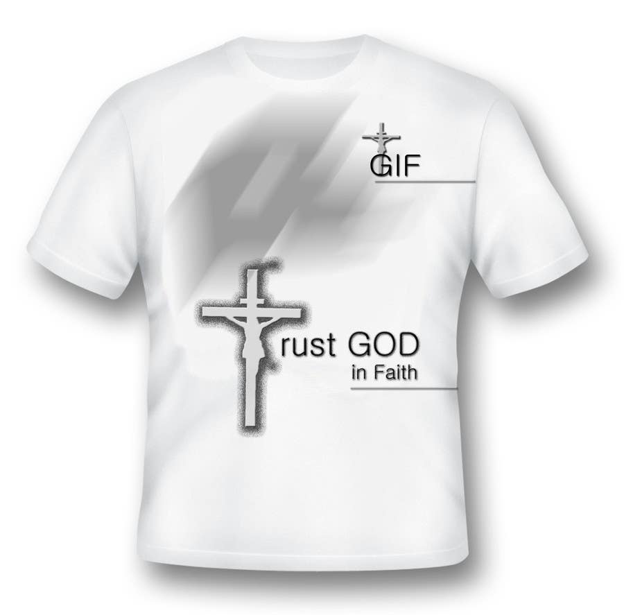 Penyertaan Peraduan #                                        13                                      untuk                                         Design a T-Shirt for faith based company