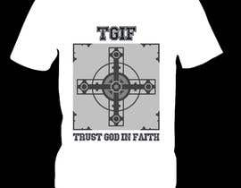#10 untuk Design a T-Shirt for faith based company oleh ketaki83