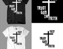 #14 untuk Design a T-Shirt for faith based company oleh toastymcawesome