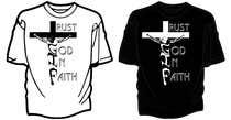 Graphic Design Entri Peraduan #18 for Design a T-Shirt for faith based company