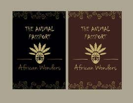 #32 for The Animal Passport - Safari Project by d3stin