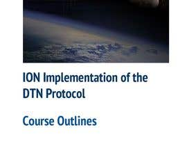 #5 for NASA Challenge: Develop training course for NASA's ION implementation of the DTN protocol by vw8295172vw