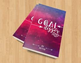 #53 for Goal Digger Book Cover af Marygonzalezgg