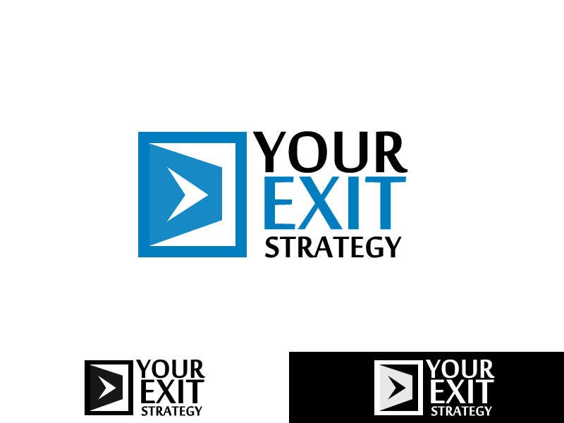 #78 for Logo Design for Your Exit Strategy by Dhineshvikram