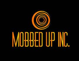 #18 for company name is MOBBED UP INC. Need a logo Think Chicago Mobster we do tv and movie shows and manage fighters for mma and boxing by pramanikmasud