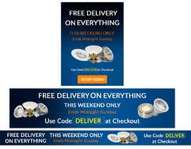 #43 for Design 3 Banners - Free Delivery af Anetadud