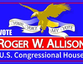 #35 for Design a Political Campaign Sign by nicoleplante7