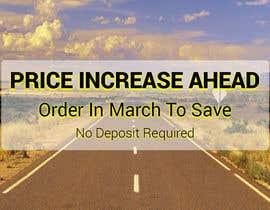 #20 untuk Website Banner - Price Rise Ahead. oleh sakilahmed733