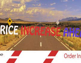 #24 for Website Banner - Price Rise Ahead. by azizsomaje