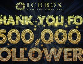 """#545 for """"THANK YOU FOR 500,000 FOLLOWERS!"""" Instagram Graphic!! by opu12"""