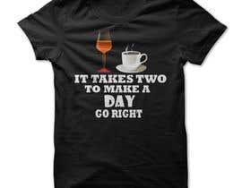 #17 para Make 2 Variations Of T-Shirt Design por selimreza01