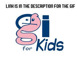 #7 for Current Logo to a GIF format.  GIforkids by MaestrosDelTrudo