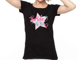 #164 for Design a T-Shirt for the Bride by ar2babul