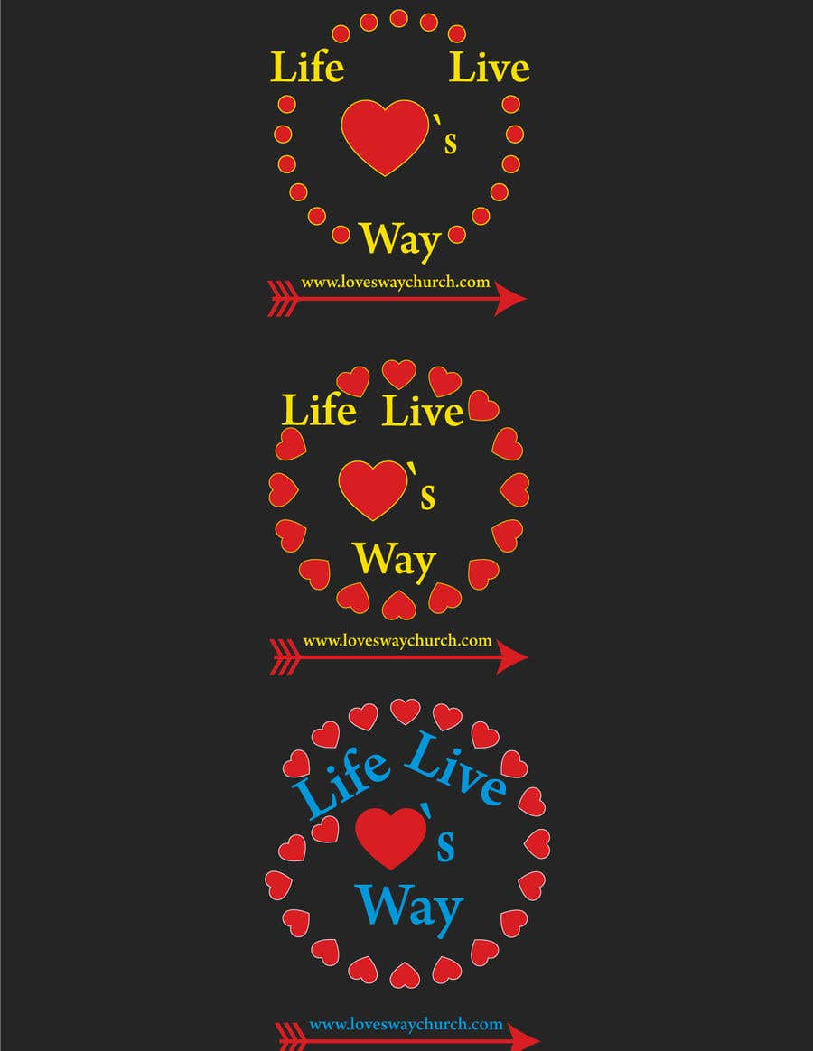 Proposition n°12 du concours vector pdf file  for a church - needs to say: Live Life ❤️'s Way   At the bottom edge of the decal and smaller it needs to say: www.loveswaychurch.com Can be circle or oval / sideways oval might look good? Not sure of colors ?Just heart needs to be red.