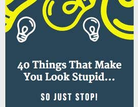 #4 for Design a Book Cover '40 Things that make you look Stupid' by cristinachazarra