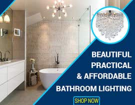 #64 for Design a Banner for Email - Bathroom Lighting af sakilahmed733