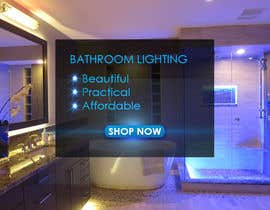 #48 for Design a Banner for Email - Bathroom Lighting af mukesh7771