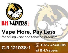 #64 for Design a Banner 400 x 280cm Vape Shop LED Banner by owlionz786