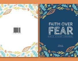 #63 for Faith Over Fear Book Cover Contest af CwthBwtm