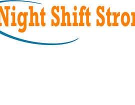 Nro 6 kilpailuun I need a logo designed for an ecommerce site called Night Shift Strong. Im a registered nurse on a neuro PCU floor. My site caters to nursing staff. käyttäjältä darkavdark
