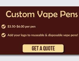#24 cho Design a Banner - Vape Pens bởi tanjiasultana