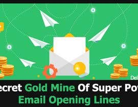 #32 for Design an Awesome Banner - Email Opening Lines by wanaku84
