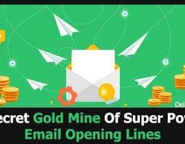 Nro 32 kilpailuun Design an Awesome Banner - Email Opening Lines käyttäjältä wanaku84