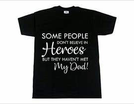 #34 untuk Father's Day T-Shirt 2018 oleh narvekarnetra02