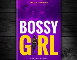 #4 for Bossy Girl Series: Little Big Steps book cover by redAphrodisiac