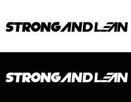 #110 for Logo Design for Strong and Lean af winarto2012