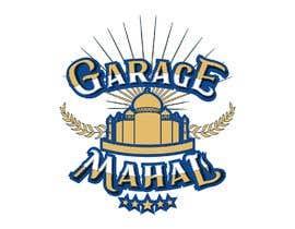 "Nro 67 kilpailuun Logo Artwork Design for ""Garage Mahal"" man cave käyttäjältä EvaLisbon"