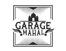 "Nro 46 kilpailuun Logo Artwork Design for ""Garage Mahal"" man cave käyttäjältä katyaynisingh"